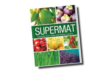 Boktips! - Supermat, läkande mat från naturens hjärta