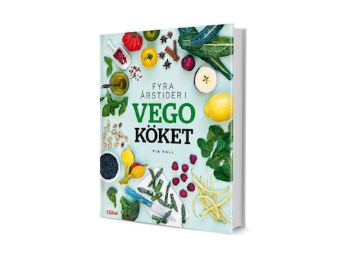 Fyra årstider i vegoköket - en vegetarisk kokbok av Pia Hall