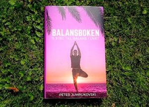 Balansboken - 5 steg till balans i livet - Peter Jumrukovski