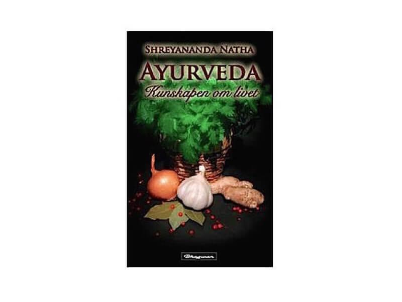 """Boktips! """"Ayurveda: kunskapen om livet"""""""