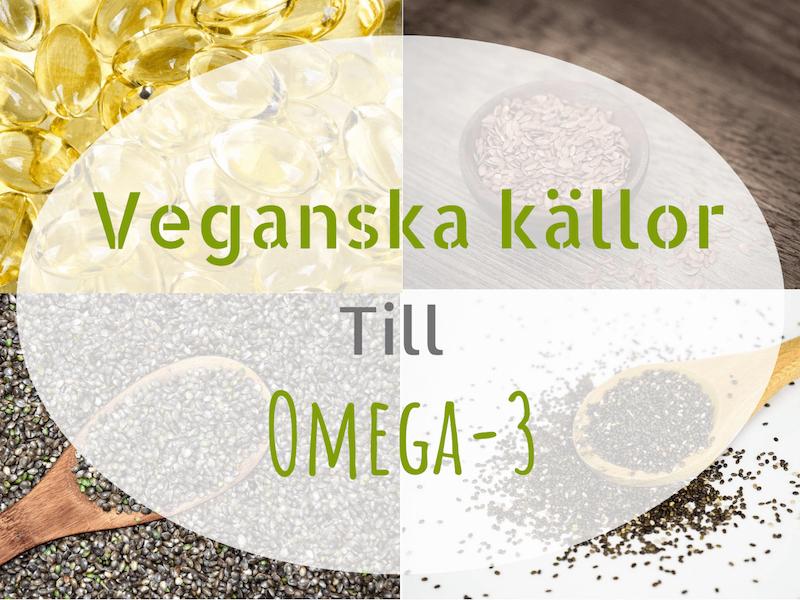 Veganska källor till omega-3