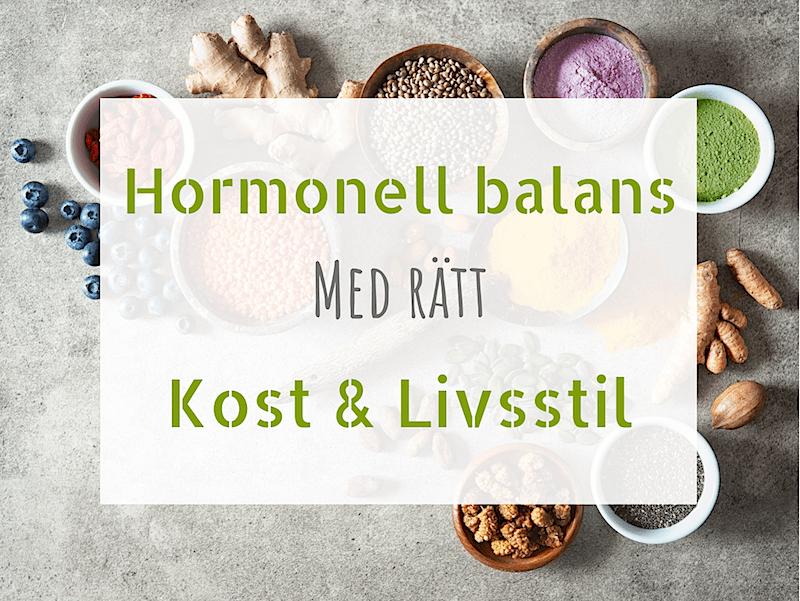 Hormonbalans med rätt kost och livsstil